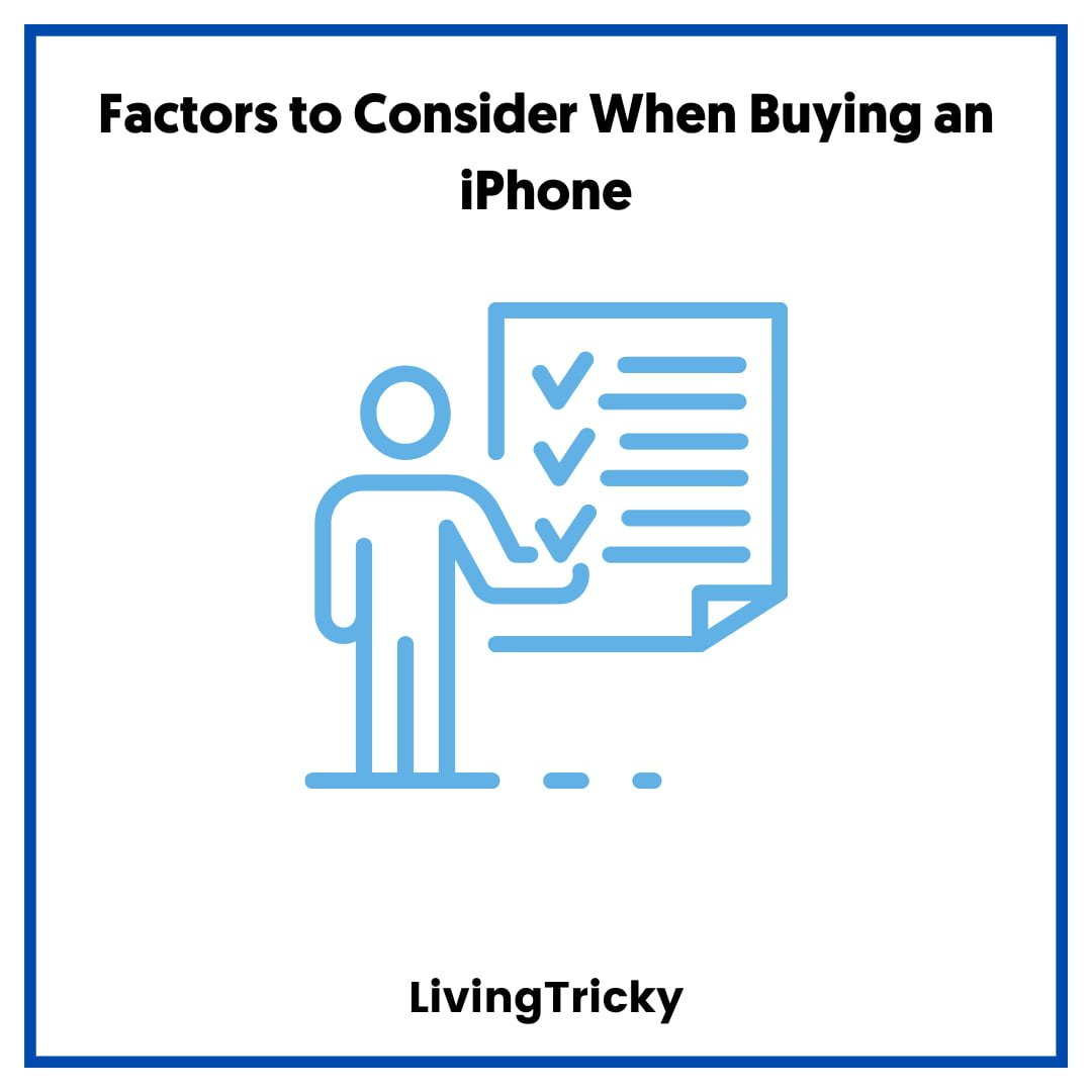 Factors to Consider When Buying an iPhone