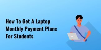 How To Get A Laptop Monthly Payment Plans For Students