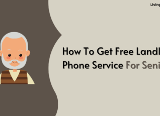 How To Get Free Landline Phone Service For Seniors