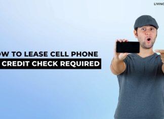 How To Lease Cell Phone No Credit Check Required